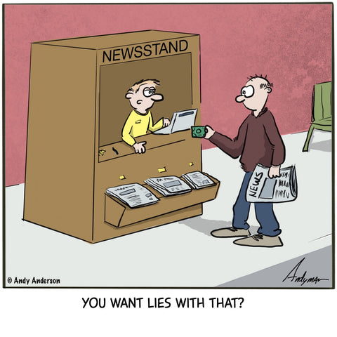 Cartoon about lies in media by Andy Anderson