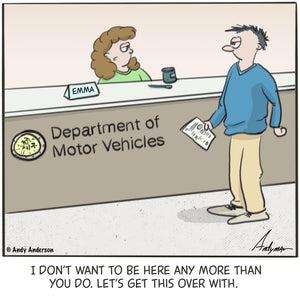 Cartoon about not wanting to be at the DMV