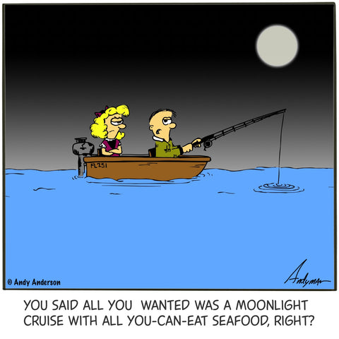 Moonlight cruise with unlimited seafood cartoon by Andy Anderson