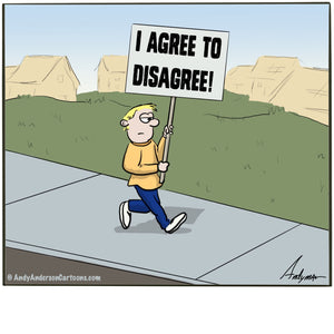 Agree to disagree cartoon by Andy Anderson