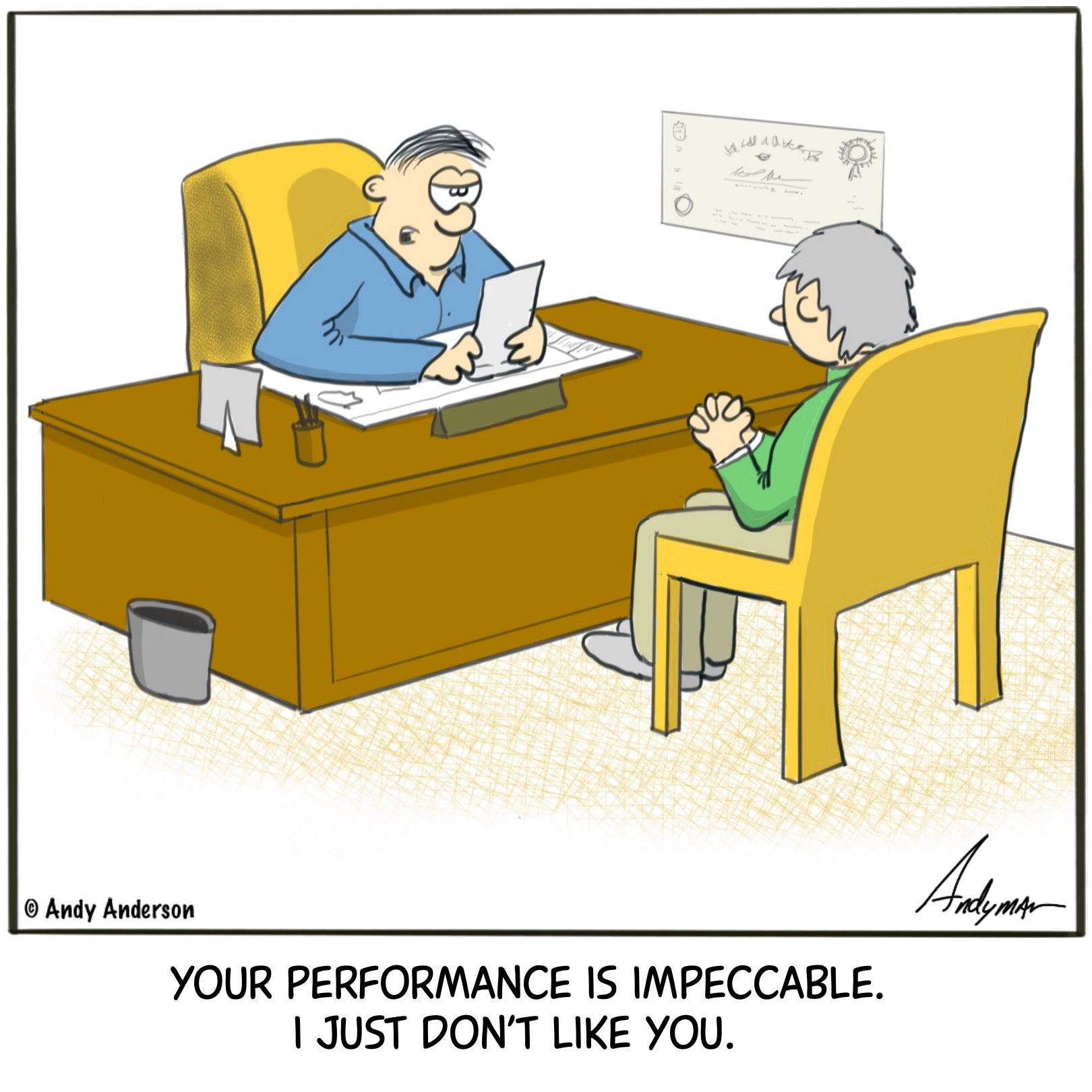Performance is impeccable I just don't like you cartoon by Andy Anderson