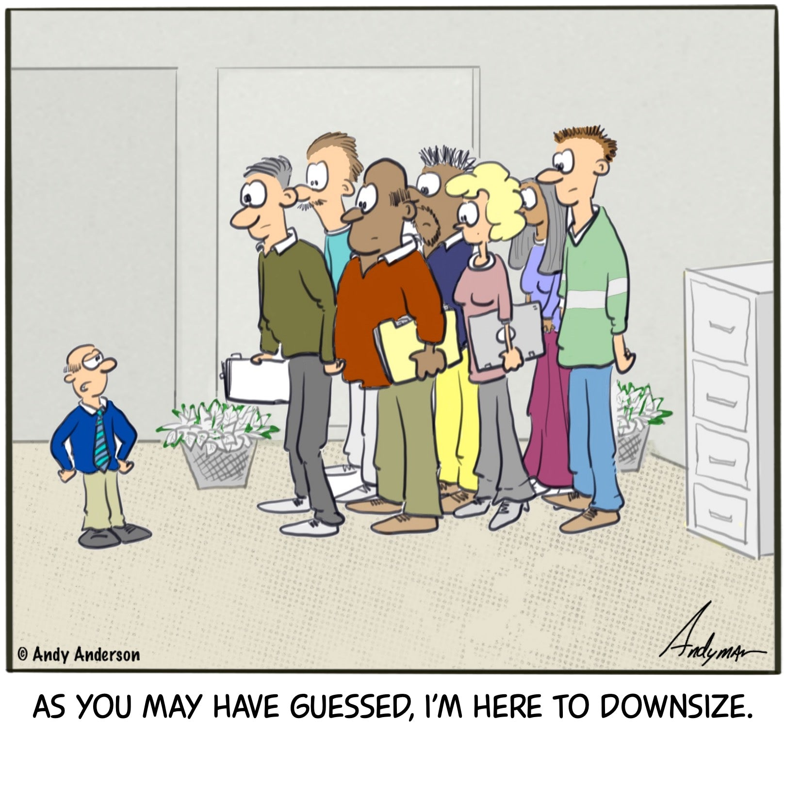 Here to downsize cartoon by Andy Anderson