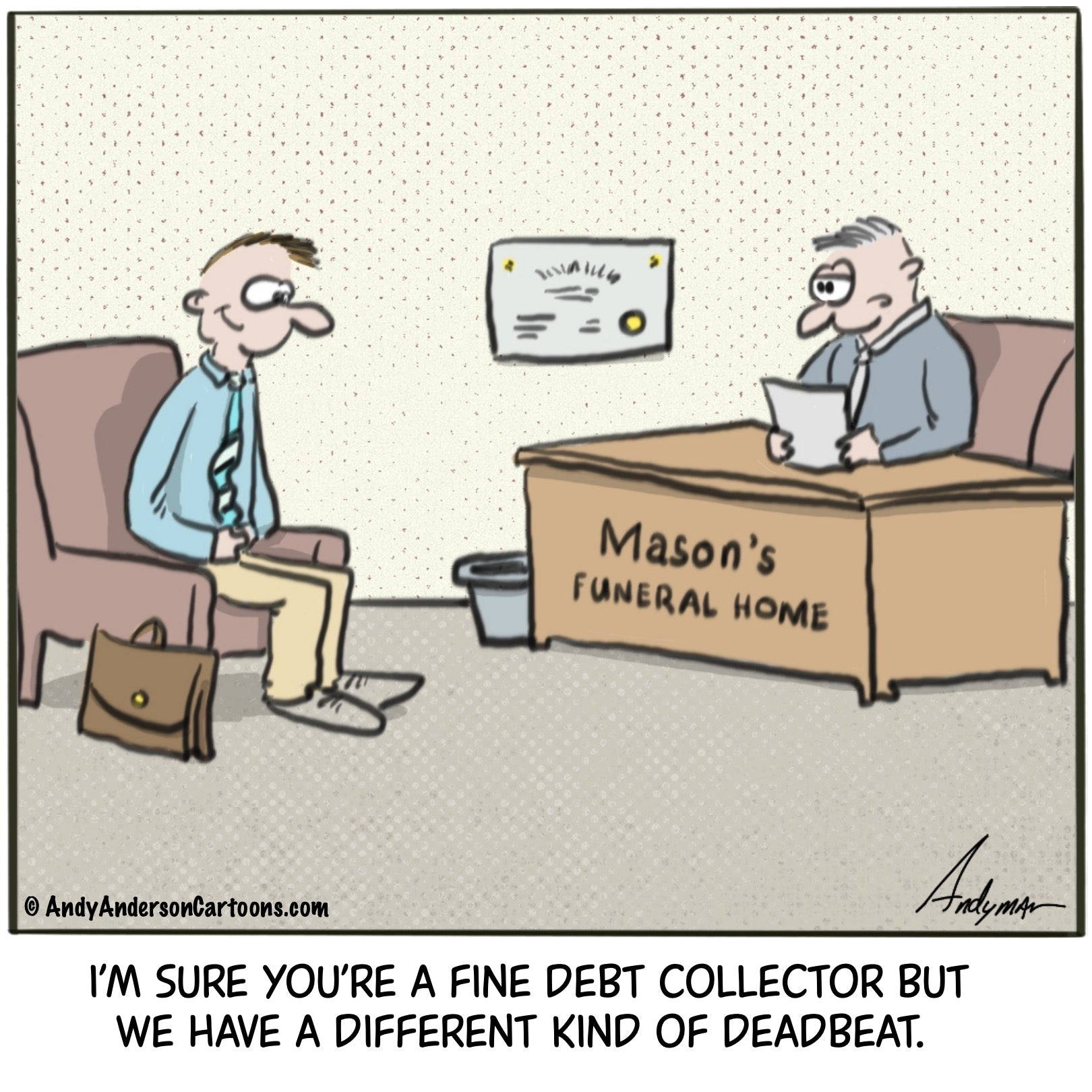 Debt collector for funeral home cartoon by Andy Anderson