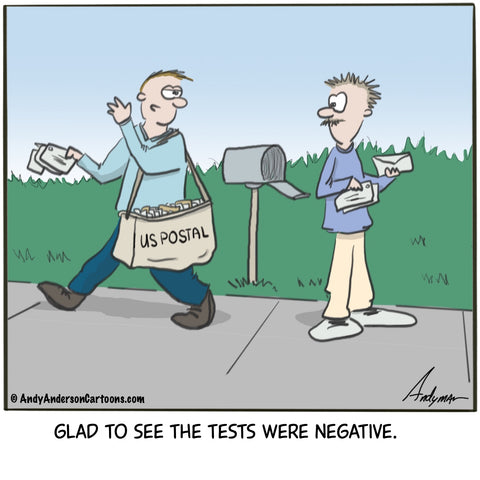 Glad to see the tests were negative cartoon by Andy Anderson