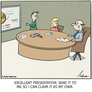 Cartoon about boss taking credit for employee's presentation by Andy Anderson