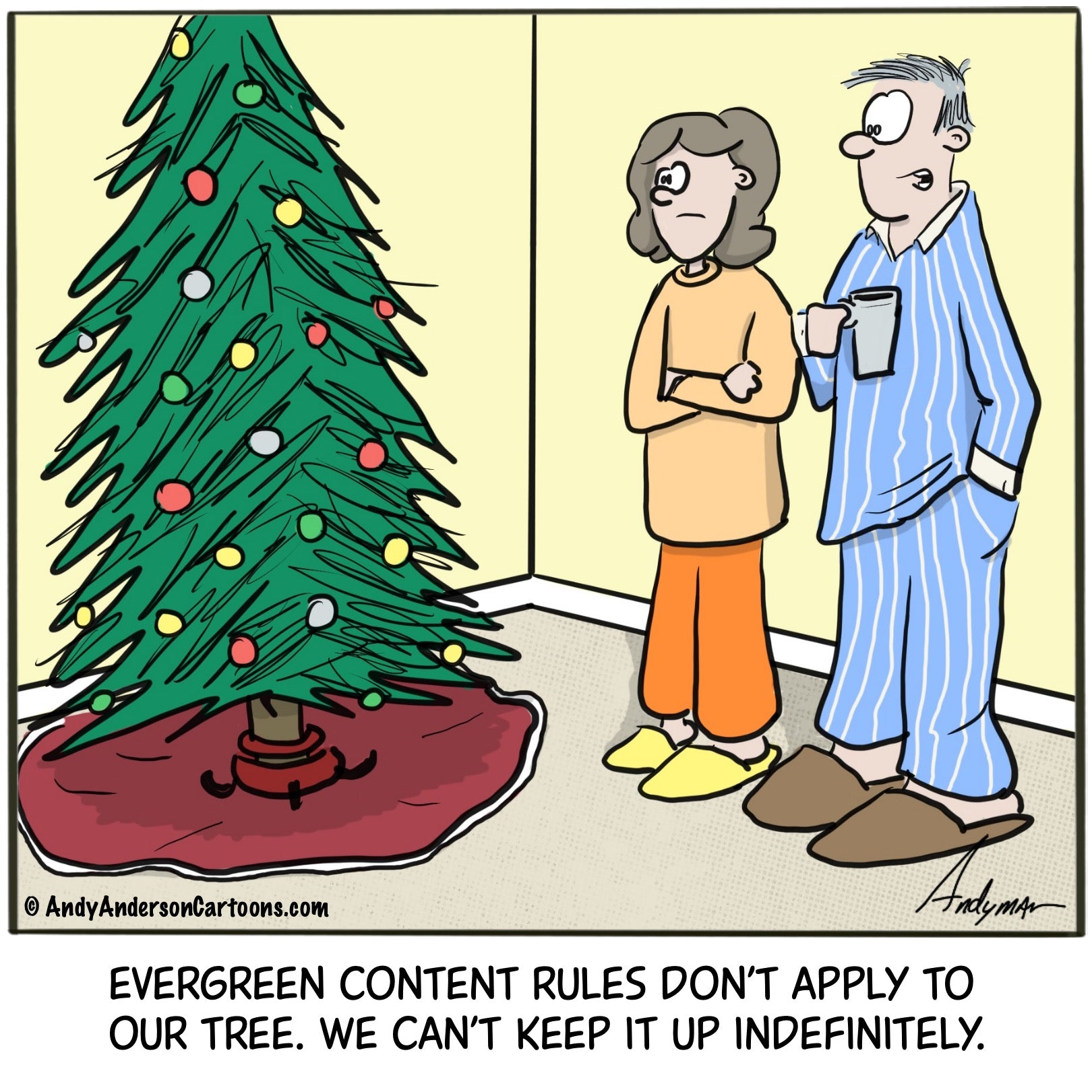 Cartoon about evergreen content and a Christmas tree by Andy Anderson