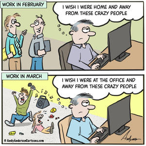 Cartoon about the fantasy vs reality of working from home by Andy Anderson