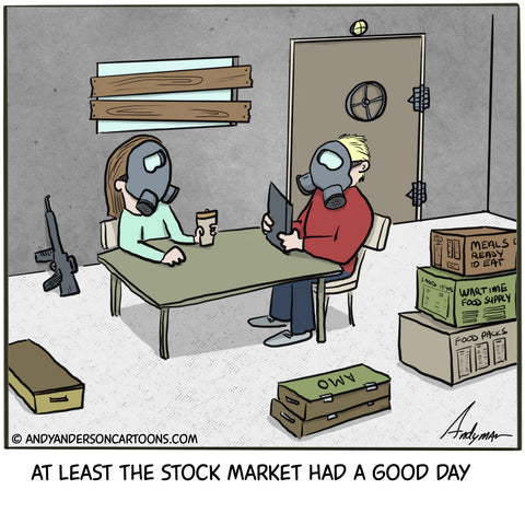 Cartoon about the stock market having a good day as the world comes to an end
