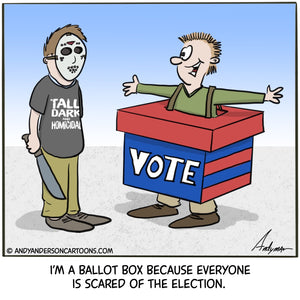 Cartoon about dressing up as a ballot box because people are scared of the election