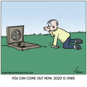 Cartoon about 2020 coming to an end and safe to come out of your bunker