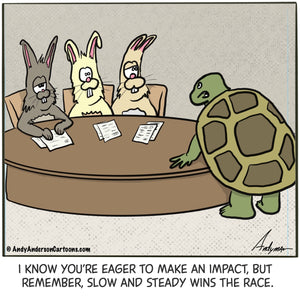 Cartoon about turtle boss telling his rabbit employees slow and steady win the race