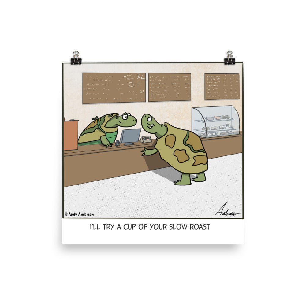 Slow roast coffee cartoon print