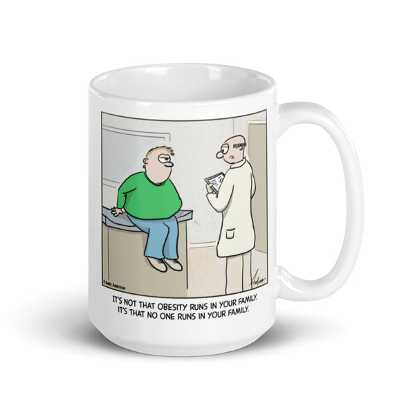 No one runs in your family mug