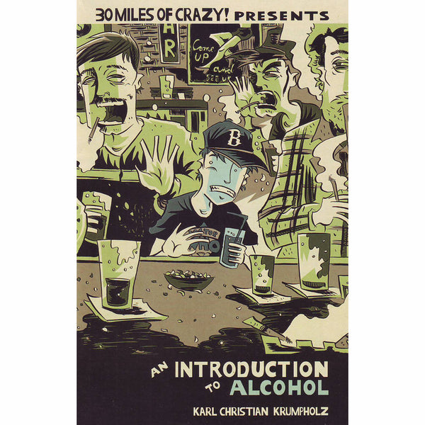 30 Miles of Crazy!: An Introduction To Alcohol