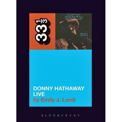 33 1/3 Volume 117: Donny Hathaway's Donny Hathaway Live