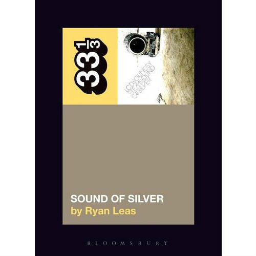 33 1/3 Volume 116: LCD Soundsystem's Sound Of Silver