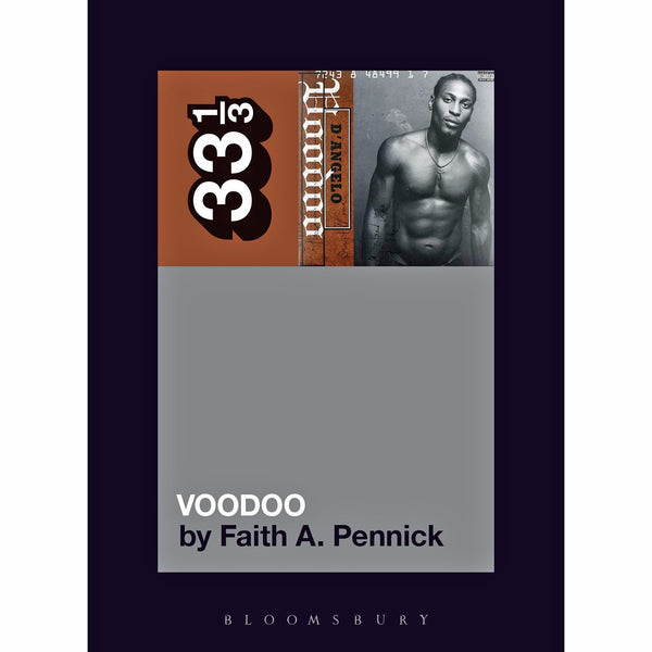 33 1/3 Volume 144: D'Angelo's Voodoo