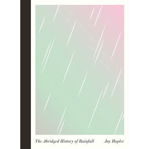 Abridged History of Rainfall