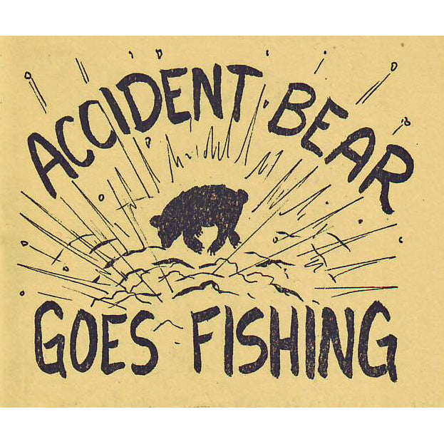 Accident Bear Goes Fishing