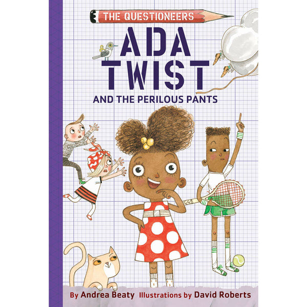 Ada Twist and the Perilous Pants: The Questioneers