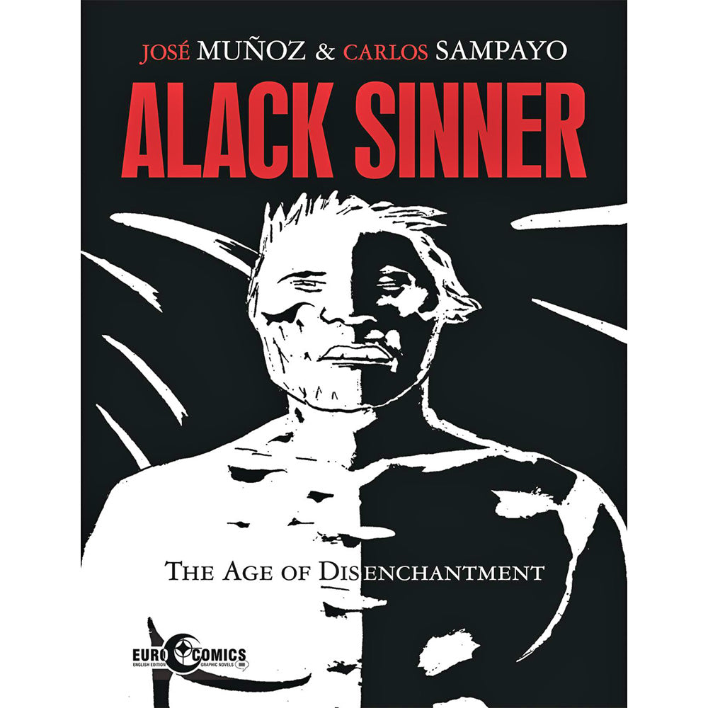 Alack Sinner: Age Of Disenchantment