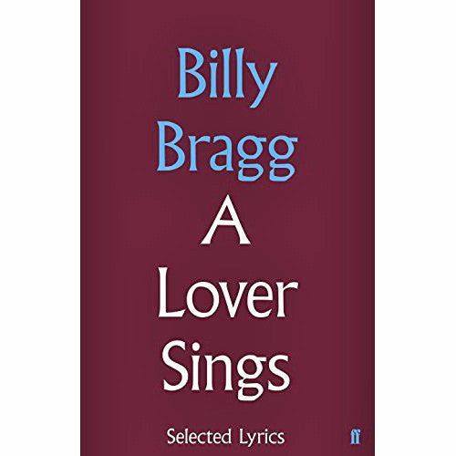 A Lover Sings: Selected Lyrics