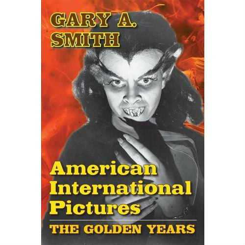 American International Pictures: The Golden Years