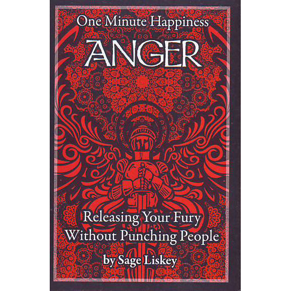 Anger: Releasing Your Fury Without Punching People