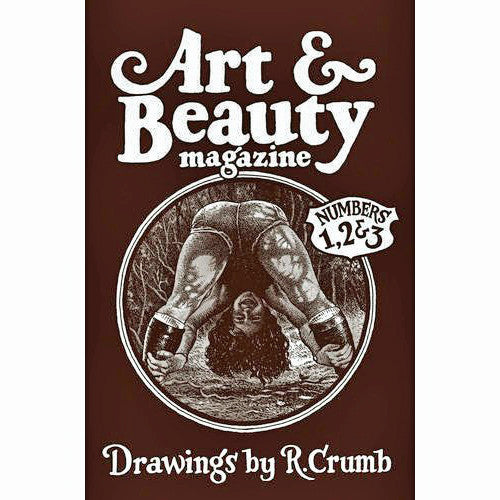 Art And Beauty Magazine: Drawings by R. Crumb: Numbers 1, 2 And 3