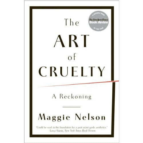 Art of Cruelty: A Reckoning