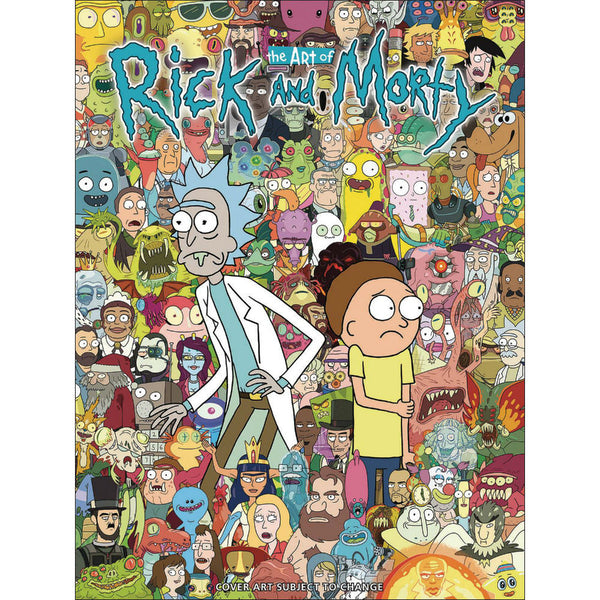 The Art Of Rick & Morty