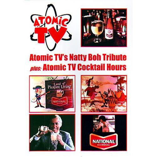 Atomic TV: Tribute To Natty Boh Plus Atomic Cocktail Hours DVD