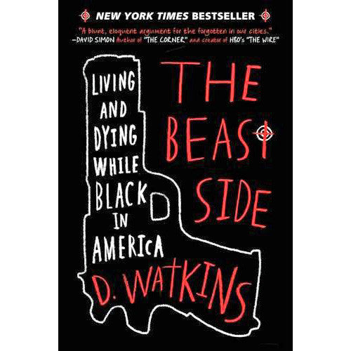Beast Side: Living And Dying While Black in America - SIGNED
