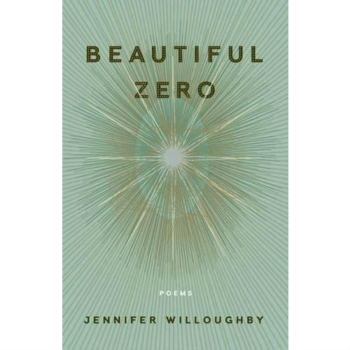 Beautiful Zero: Poems