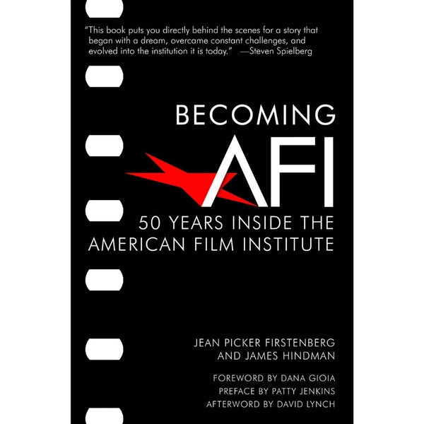 Becoming AFI: 50 Years Inside the American Film Institute