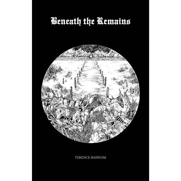 Beneath the Remains