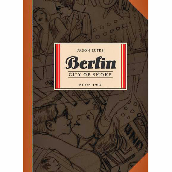 Berlin Book 02: City Of Smoke