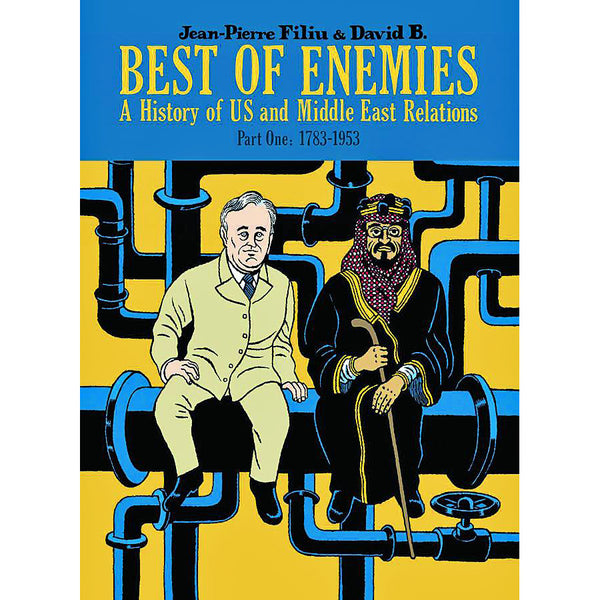 Best Of Enemies: A History Of US And Middle East Relations Part 1