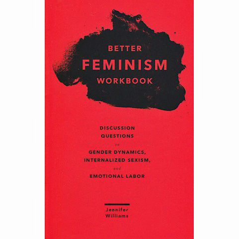 Better Feminism Workbook