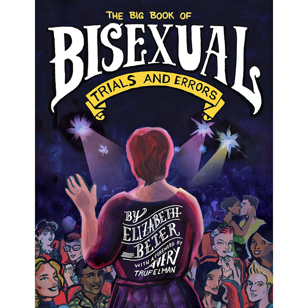 Big Book Of Bisexual Trials And Errors