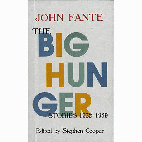 Big Hunger: Stories 1932-1959
