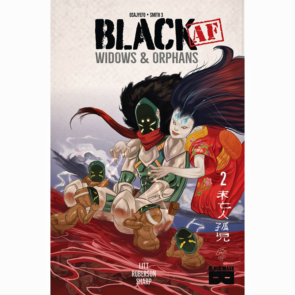 Black AF: Widows And Orphans #2