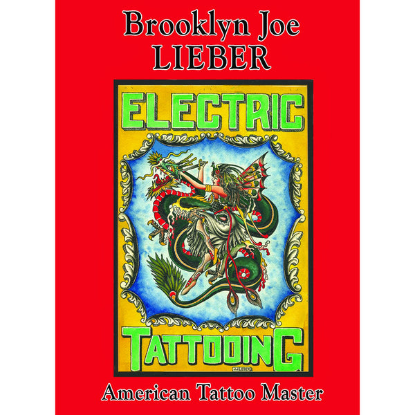 Brooklyn Joe Lieber: American Tattoo Master
