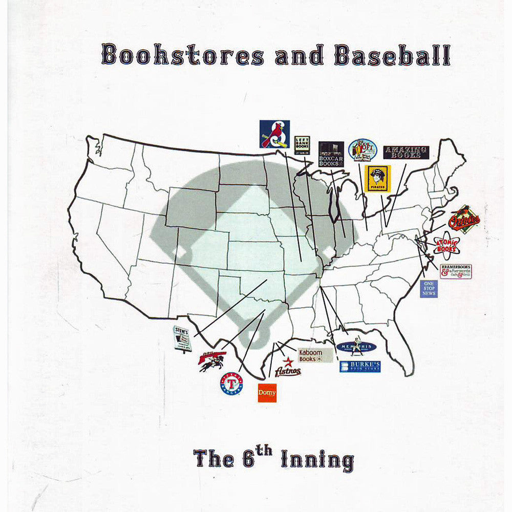 Bookstores And Baseball: 6th Inning