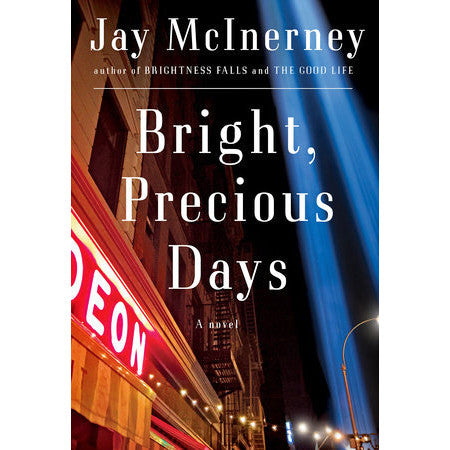 Bright, Precious Days: A Novel