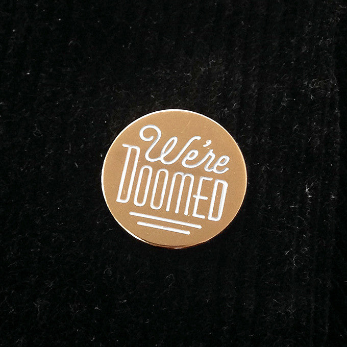 We're Doomed - C-3PO Pin
