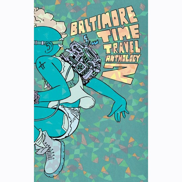 Baltimore Time Travel Anthology 2