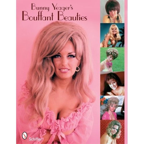 Bunny Yeager's Bouffant Beauties