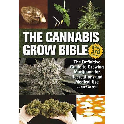 Cannabis Grow Bible (3rd edition)