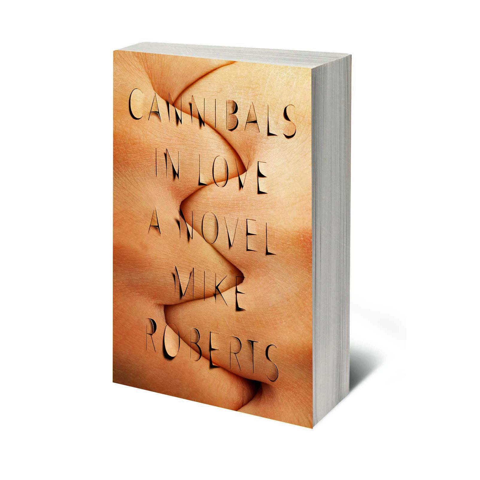 Cannibals in Love: A Novel